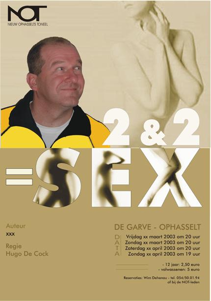 Nieuw Ophasselts Toneel - 2 + 2 = sex (2003)